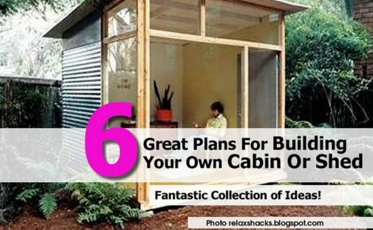 Great Plans Building Your Own Cabin Shed