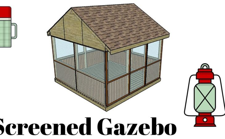 Screened Gazebo Plans Youtube