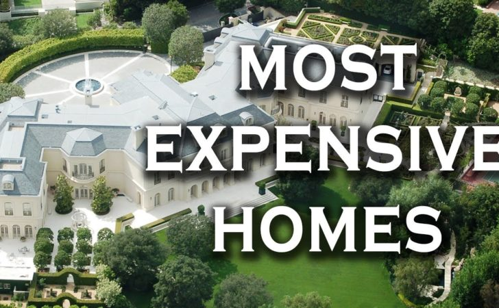 Top Most Expensive Homes World Youtube